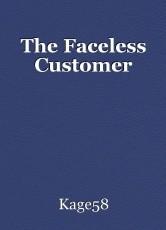 The Faceless Customer