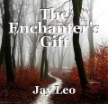 The Enchanter's Gift