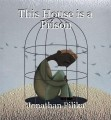 This House is a Prison