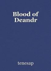 Blood of Deandr