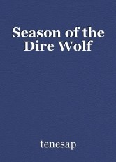 Season of the Dire Wolf