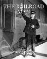 THE RAILROAD MAN