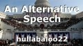 An Alternative Speech