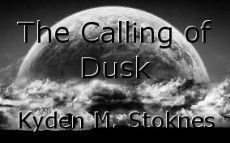 The Calling of Dusk