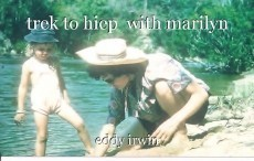 trek to hiep  with marilyn