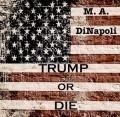 Trump or Die (#1)