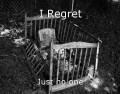 I Regret