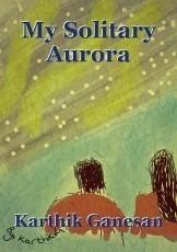 My Solitary Aurora
