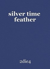 silver time  feather