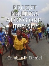 RECENT KILLINGS ALONG ORE, BOMADI COMMUNITIES IN DELTA STATE BY FULANI HERDSMEN IN NIGERIA ( A Legal Overview and Socio-Legal Palliatives)