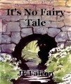 It's No Fairy Tale