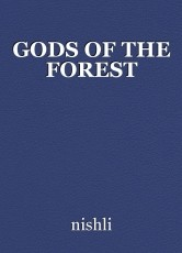 GODS OF THE FOREST