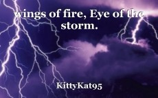 wings of fire, Eye of the storm.