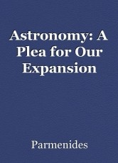 Astronomy: A Plea for Our Expansion
