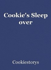 Cookie's Sleep over