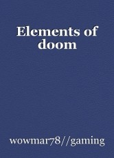 Elements of doom