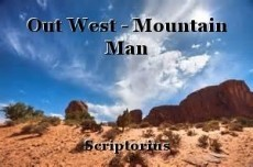 Out West - Mountain Man