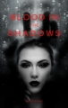 Blood In The Shadows