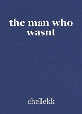 the man who wasnt