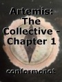Artemis: The Collective - Chapter 1