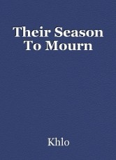 Their Season To Mourn