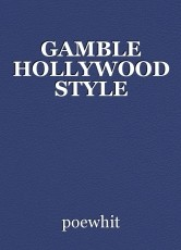 GAMBLE HOLLYWOOD STYLE