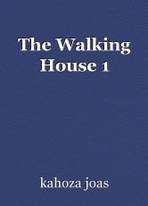 The Walking House 1