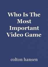 Who Is The Most Important Video Game Character?