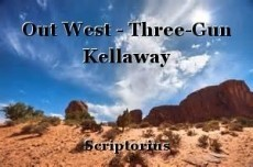 Out West - Three-Gun Kellaway