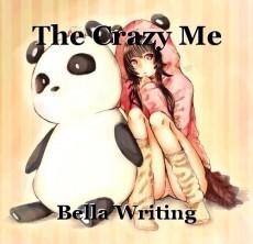 The Crazy Me