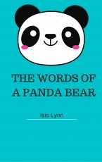 THE WORDS OF A PANDA BEAR