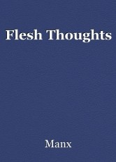 Flesh Thoughts
