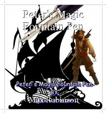 Peter's Magic Fountain Pen