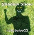 Shadow Show