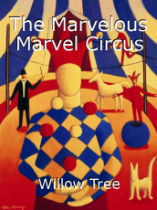The Marvelous Marvel Circus