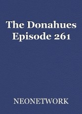 The Donahues Episode 261