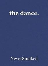 the dance.