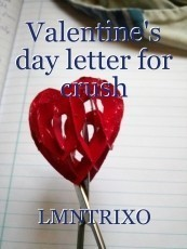 Valentine's day letter for crush