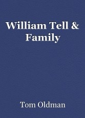 William Tell & Family