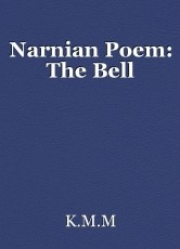 Narnian Poem: The Bell