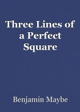 Three Lines of a Perfect Square