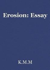 Erosion: Essay