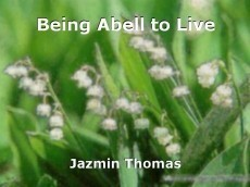 Being Abell to Live