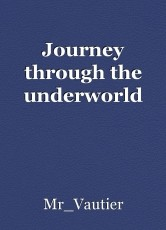 Journey through the underworld
