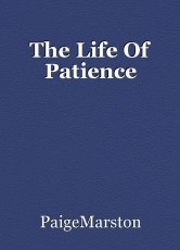 The Life Of Patience