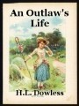 An Outlaw's Life