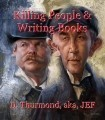 Killing People & Writing Books