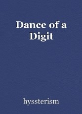 Dance of a Digit