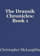 The Dransik Chronicles: Book 1