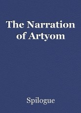 The Narration of Artyom